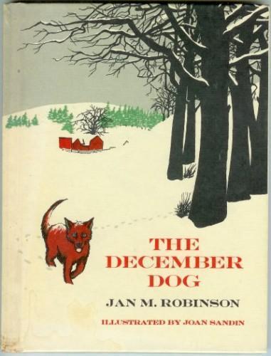 The December Dog Vintage Childrens Book Jan M. Robinson Hardcover