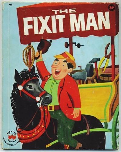 Vintage Childrens Book, The Fixit Man, 1950s Wonder Book 756, Irma Wilde, Old