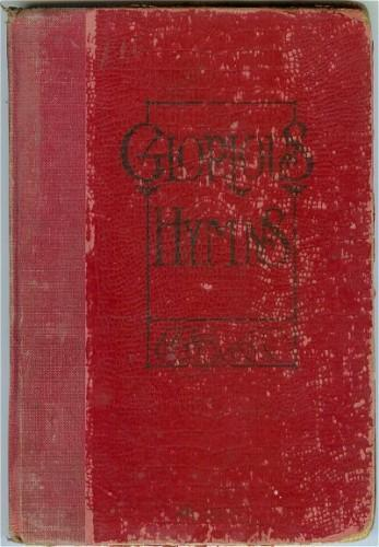 Religious Hymnal Song Book Glorious Hymns 1908