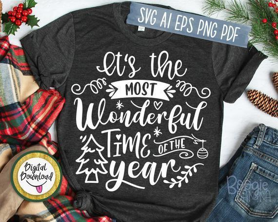 19+ It's The Most Wonderful Time Of The Year, Christmas Quote Svg Cut File Design