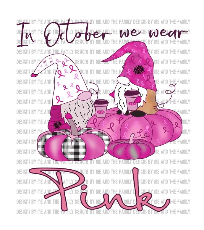 In October we wear pink, pink Gnomes, cancer awareness, cancer survivor, cancer