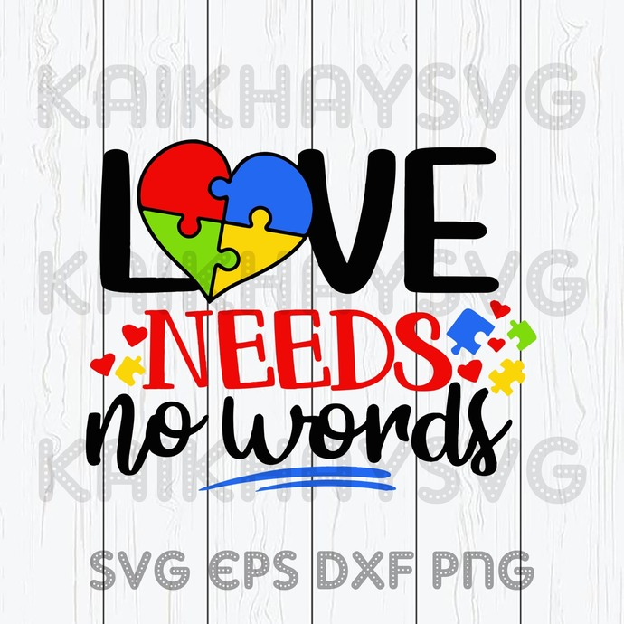Download Love Needs No Words Svg Design