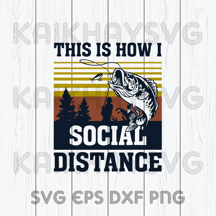 Download This Is How I Social Distance Svg Reel Cool By Kaikhaystore On Zibbet