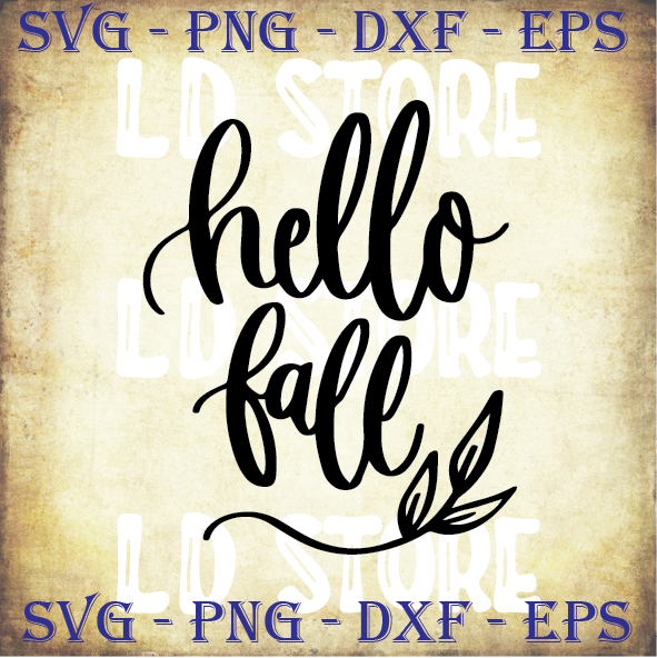 Hello Fall 2 Svg Fall Svg Fall Quote By Ldstoresvg On Zibbet