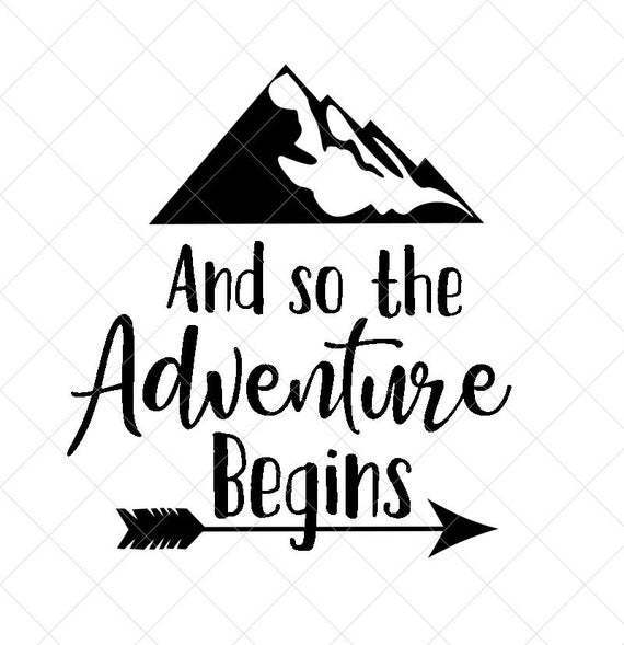 And So The Adventure Begins Svg Adventure By Corkery Store On Zibbet