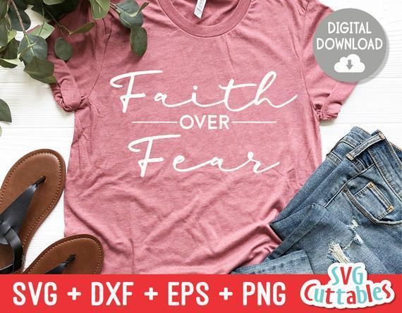 Faith Over Fear Svg By Sebastianpoole Svg Shop On Zibbet