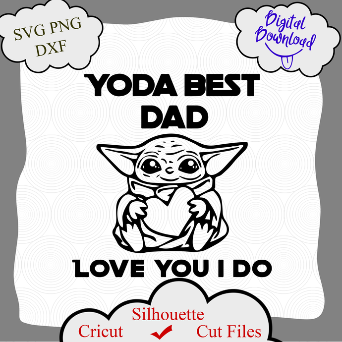 Free It's a super simple and quick father's day. Yoda Best Dad Ever Svg Vector Digital File By Littemom Shop On Zibbet SVG, PNG, EPS, DXF File