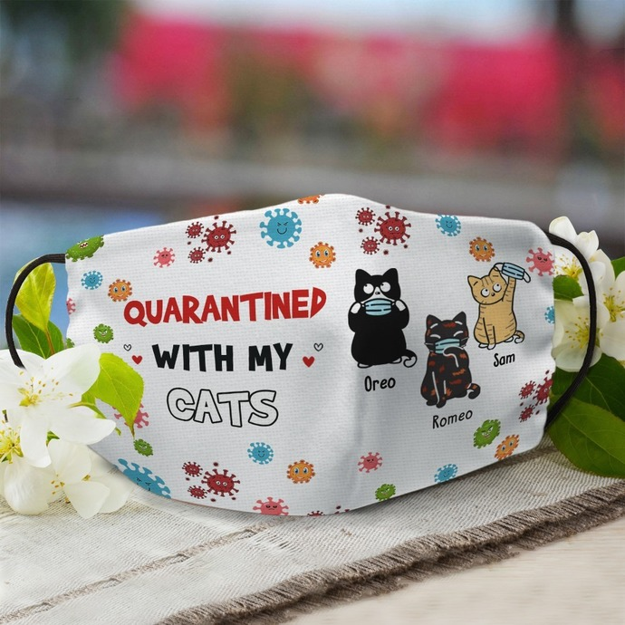 Funny - Funny Cat - Quarantine with my cat face mask, Machine Washable, With