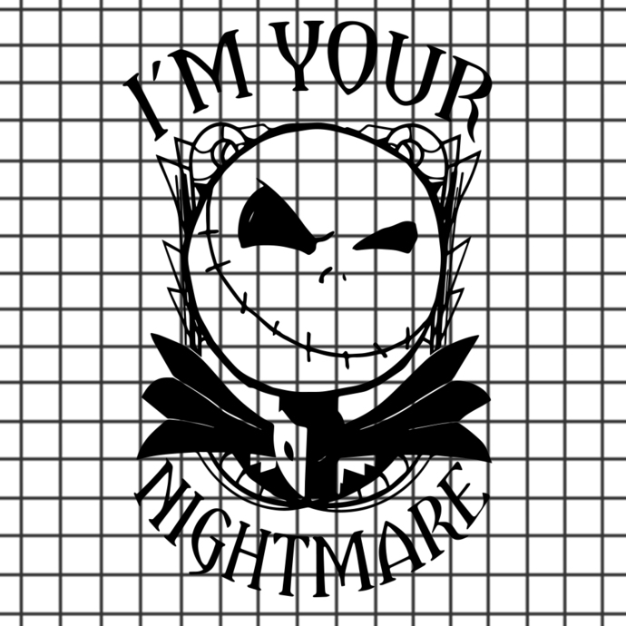I M Your Nightmare Svg Nightmare Before By Svgdesignshop On Zibbet