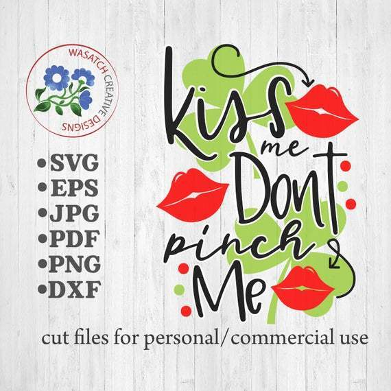 Get Kiss Me Svg Cutting Files SVG