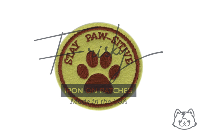 Stay Paw-Sitive Iron On Patch