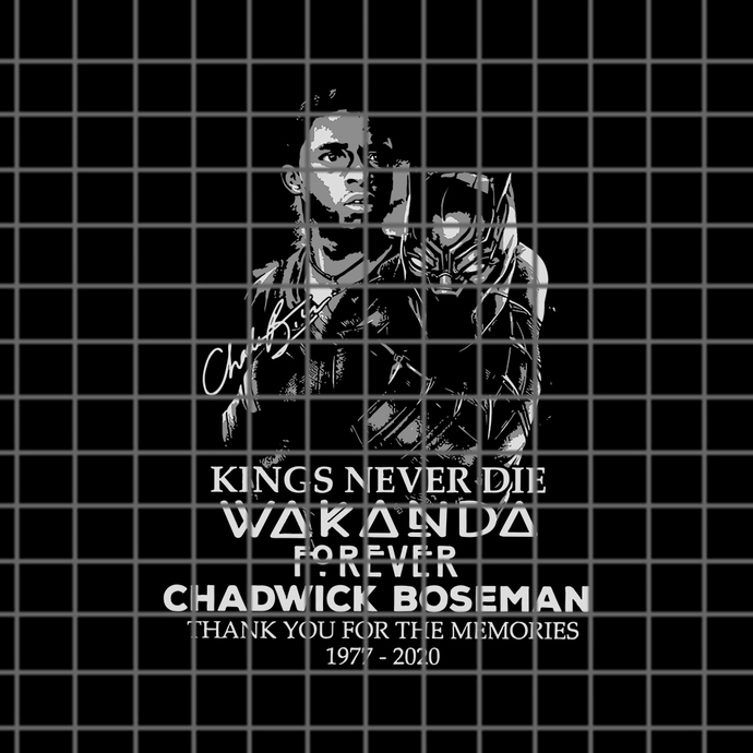 Kings Never Die Wakanda Forever Chadwick Boseman Thank You For The Memories SVG,