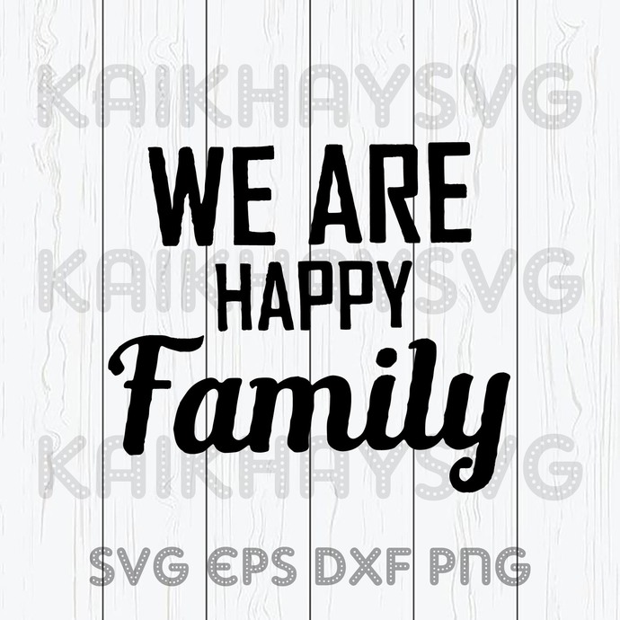 We Are Happy Family SVG, The Cool Dad SVG, Daddy SVG, Father's Day SVG, Family