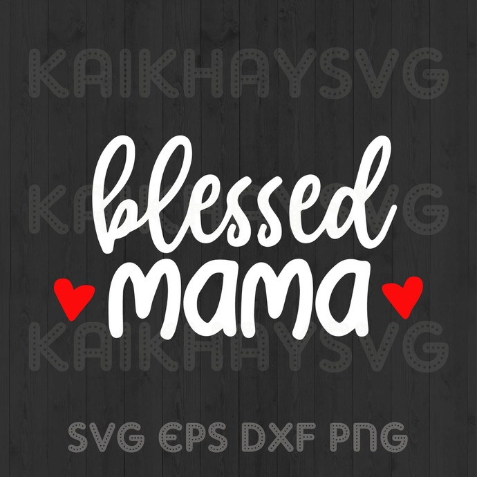 Blessed Mama SVG, We Are Happy Family SVG, Mother Day SVG, Father's Day SVG,
