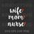 Wife Mom Nurse SVG, Mother Day SVG, Father's Day SVG, Family Cricut, SVG, EPS,