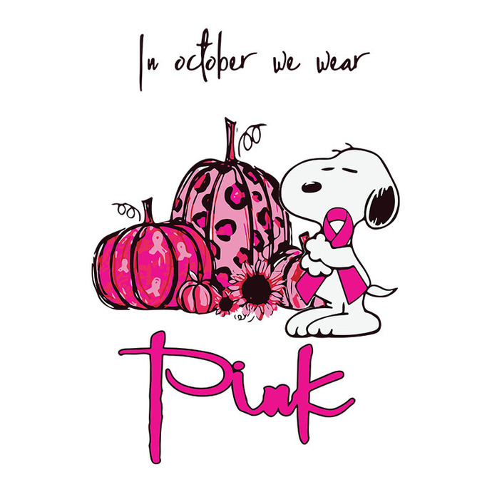 Snoopy In October We Wear Pink Breast Cancer Awareness,Breast Cancer, Breast