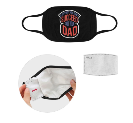 If Dont Succeed Call Your Dad Washable Reusable Face Mask With Filter Pocket,