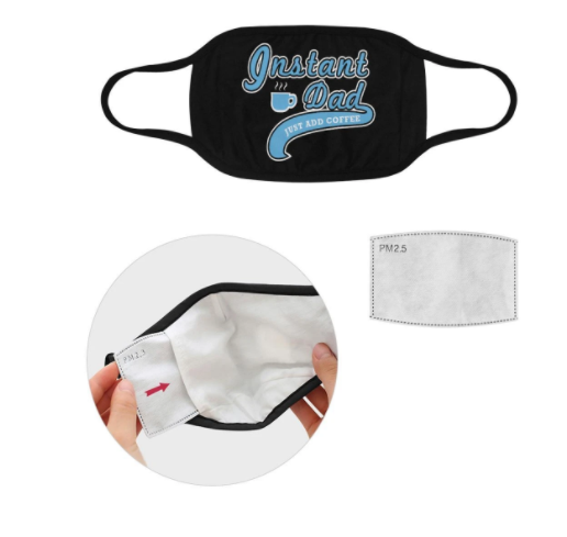 Instant Dad Just Add Coffee Funny Washable Reusable Face Mask With Filter,