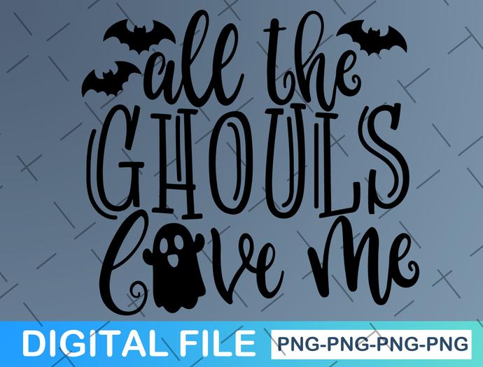 All The Ghouls Love Me svg, Kids Halloween svg, Boy Halloween Shirt svg file,