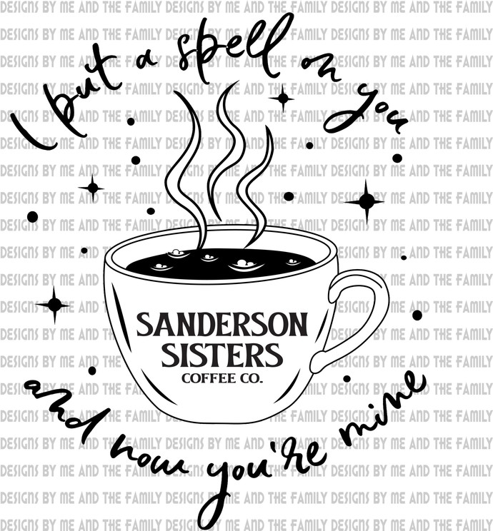 I put a spell on you and now your mine, coffee cup, Sanderson Sisters, witches