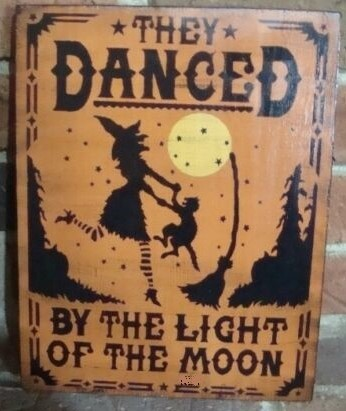 Primitive witch and black cats halloween signs Witches They danced by the light
