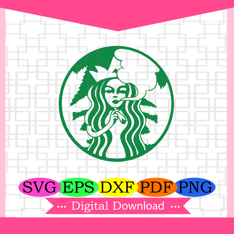 Starbucks Stronger Svg Starbucks Weed Svg By Mimi S Store On Zibbet