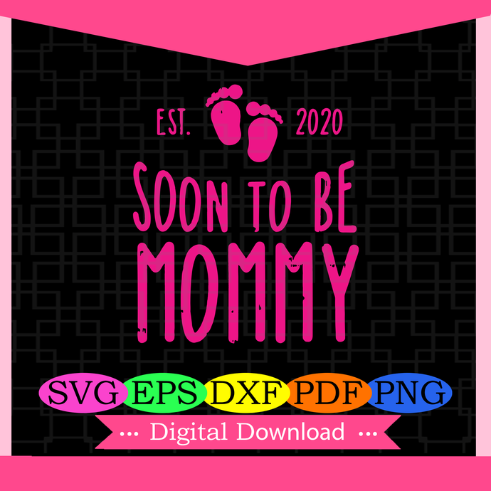 Est 2020 soon to be mommy, baby girl svg, pink girl, sex of baby, baby svg, baby