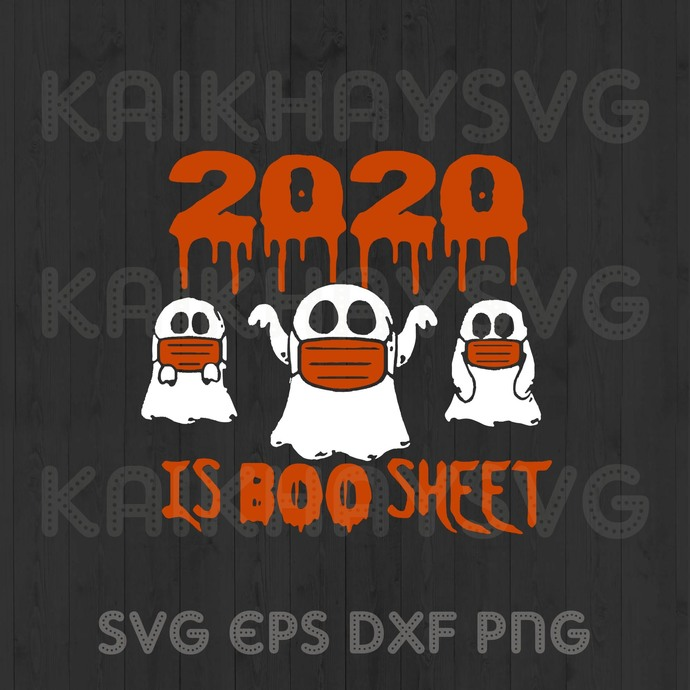 Ghost Face Mask 2020 Is Boo Sheet Svg By Kaikhaystore On Zibbet