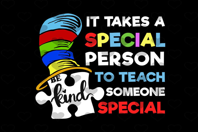 Dr. Seuss It Takes A Special PNG, Instant Download, Sublimation Graphics,