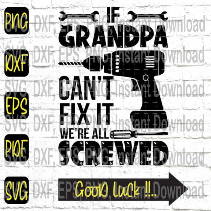 If Grandpa Can T Fix It We Re All Screwed By Misskieustore On Zibbet
