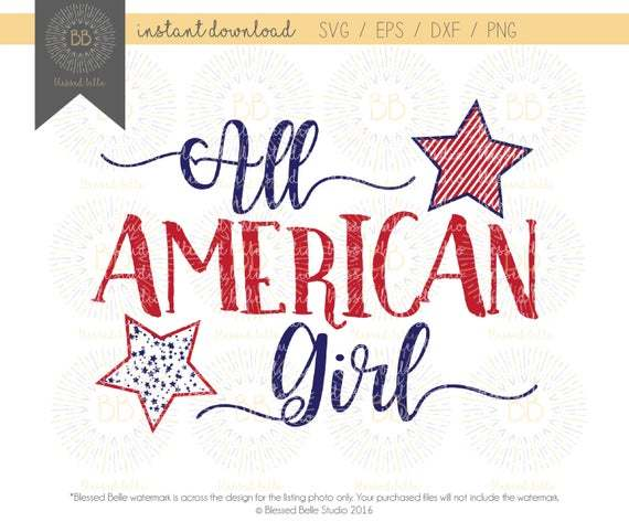 All American Girl SVG, 4th of July SVG, America svg,  Memorial Day svg, svg,