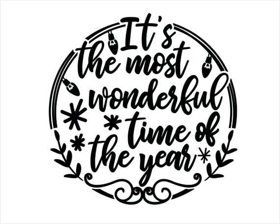 Christmas Svg It S The Most Wonderful Time Of By Annasvgfile On Zibbet
