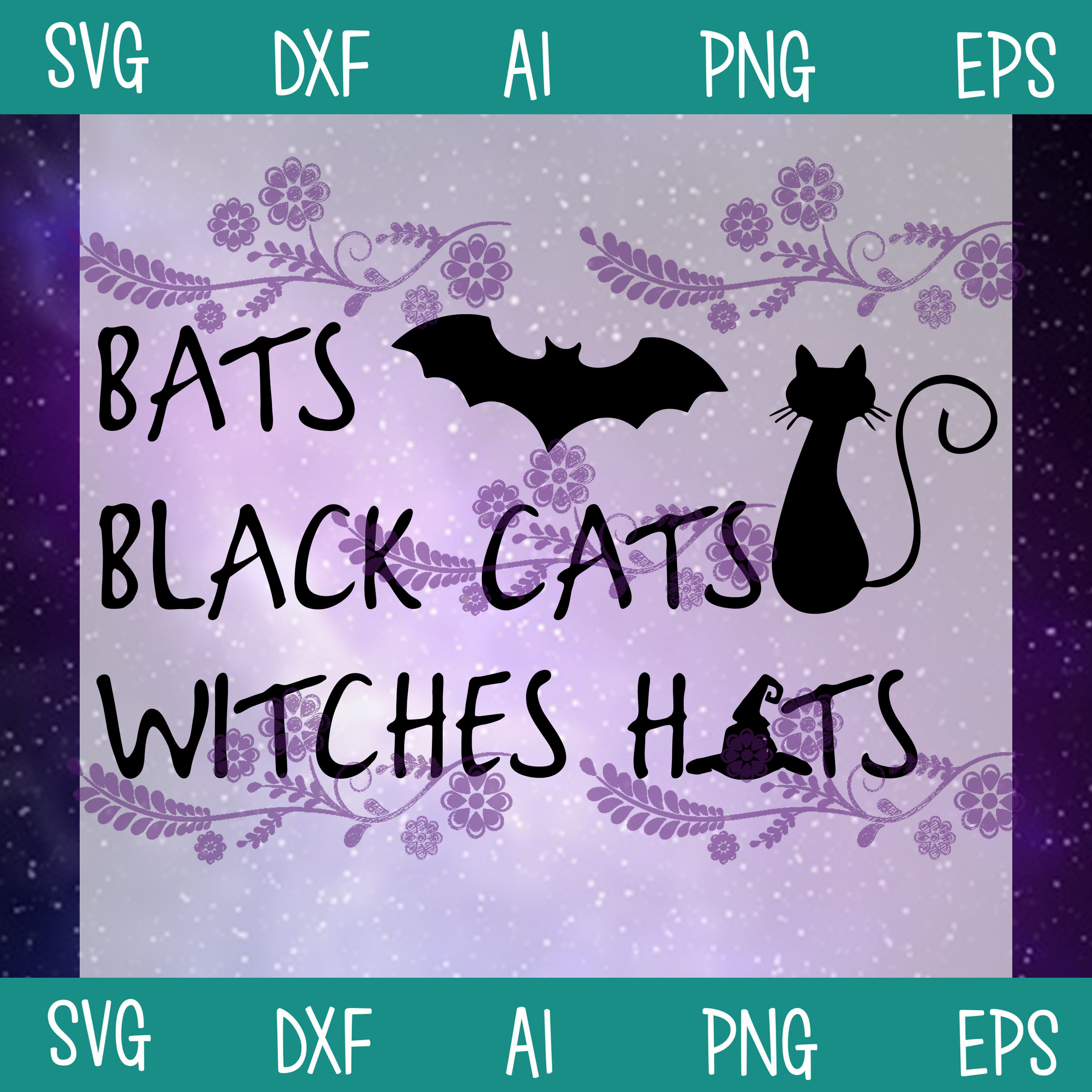 Bats Black Cats Witches Hats SVG, Halloween SVG, Cat SVG, Witches SVG, SVG, DXF,