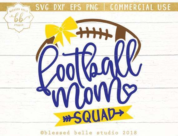40+ Football Mom / Svg Png Dxf Image