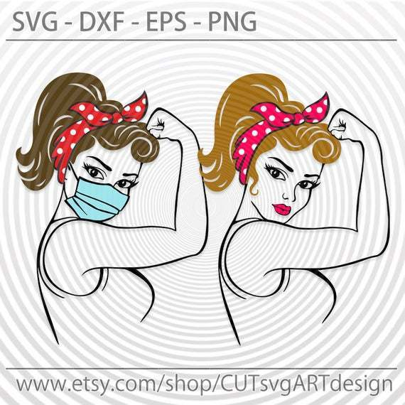 Rosie the Riveter svg, Girl wearing face mask svg, Strong woman Cut file