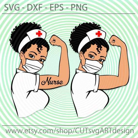 Rosie The Riveter svg, Nurse Afro lady svg, Black girl with mask nurse hat svg,