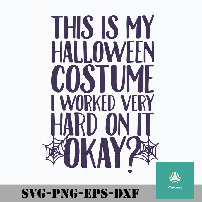 This is my halloween costume svg, halloween svg, png, dxf, eps digital file