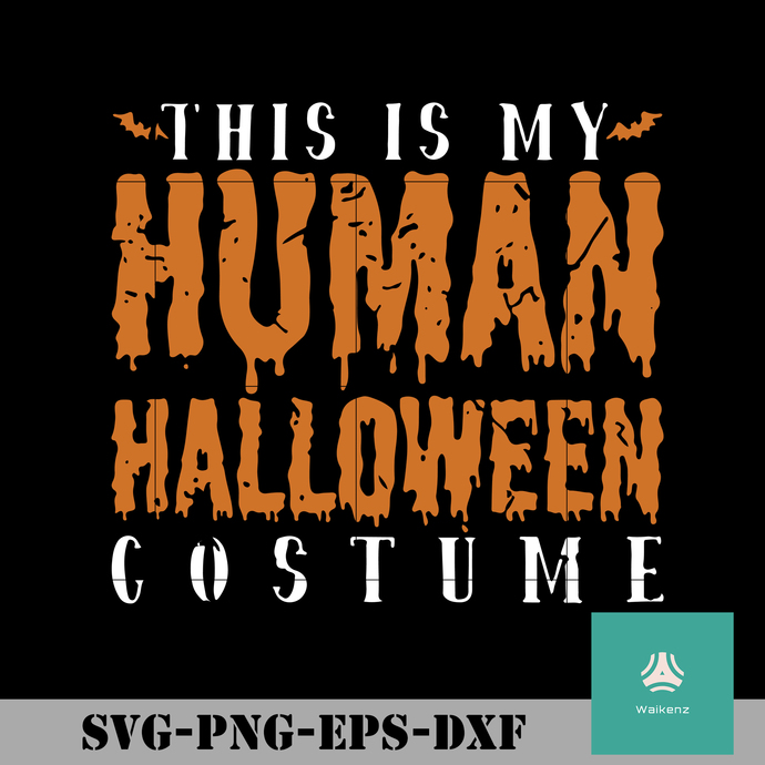 This is my human halloween costume svg, halloween svg, png, dxf, eps digital