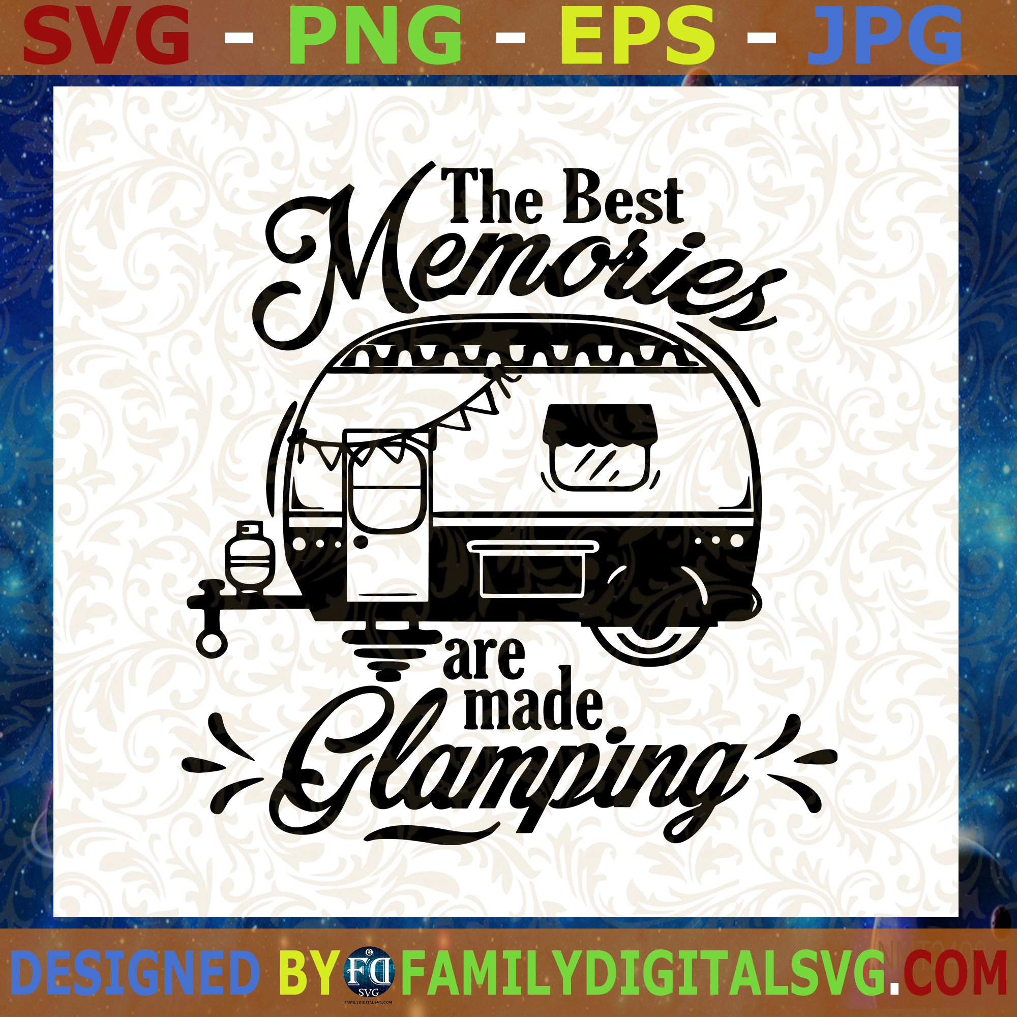 #The Best Memories Are Made Glamping SVG, Camping SVG, Travel SVG, Happy Camper