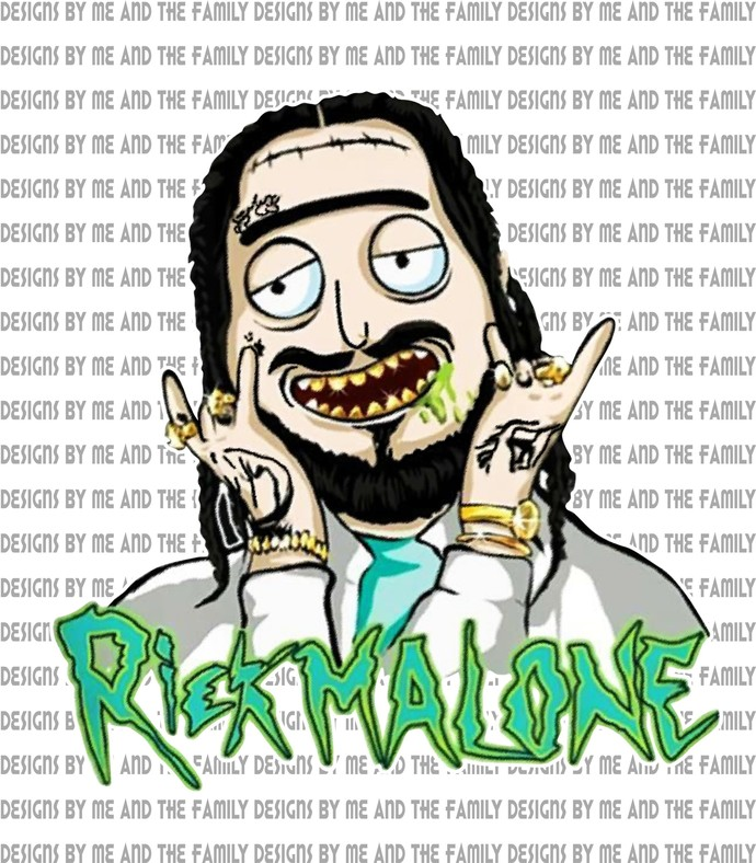 Rick Malone, Rick and Morty, Posty Zombie, Leave me post Malone, Im not a