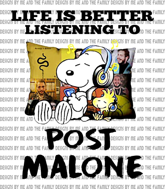 Life is better listening to Post Malone Snoopy, Im not a regular mom I'm a Posty