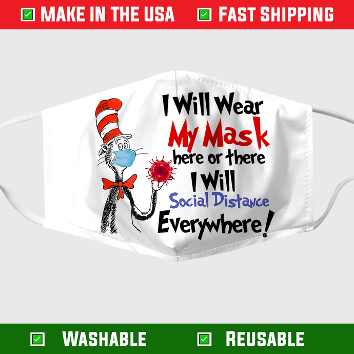 Dr Seuss I Will Wear My Mask Here Or There I Will Social Distance Everywhere