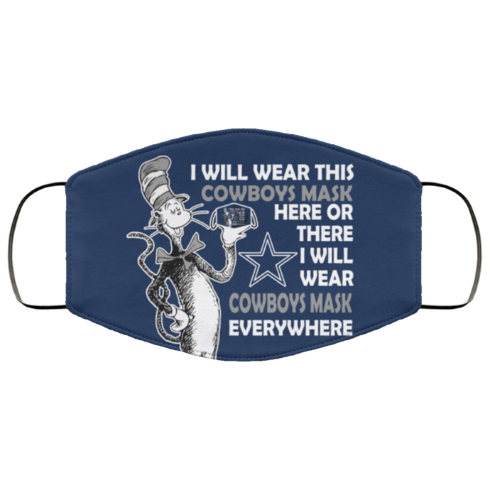 Dr Seuss I Will Wear This Cowboys Mask Here Or There Face Mask Gift, Washable