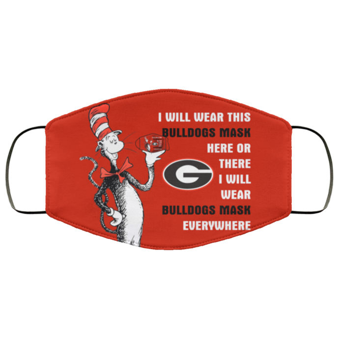 Dr Seuss I Will Wear This Georgia Bulldogs Mask Here Or There Face Mask Gift,