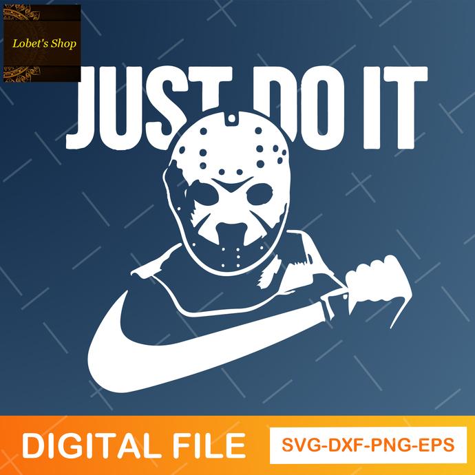 Jason Voorhees just do it, Jason Voorhees svg, halloween svg, horror movie