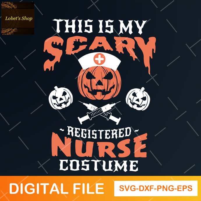 This is my Scary Registered Nurse Costume svg, digital file svg, png