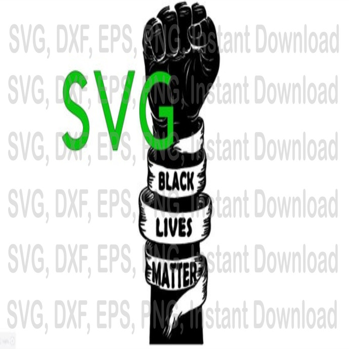 BLM svg, Black Lives Matter svg file for cutting machines