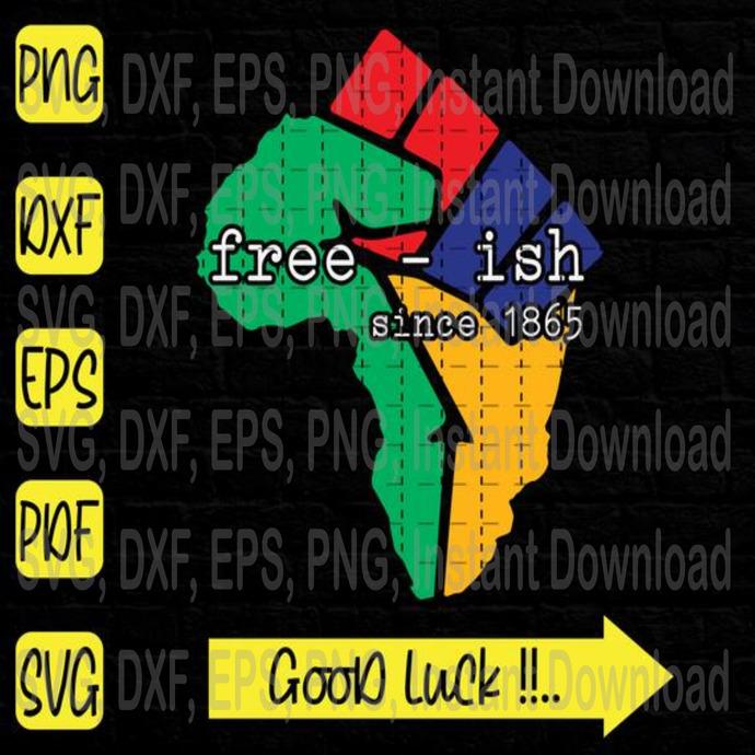 Free, ISH since svg, Free, ISH svg, Africa Map svg, Black Lives Matter svg