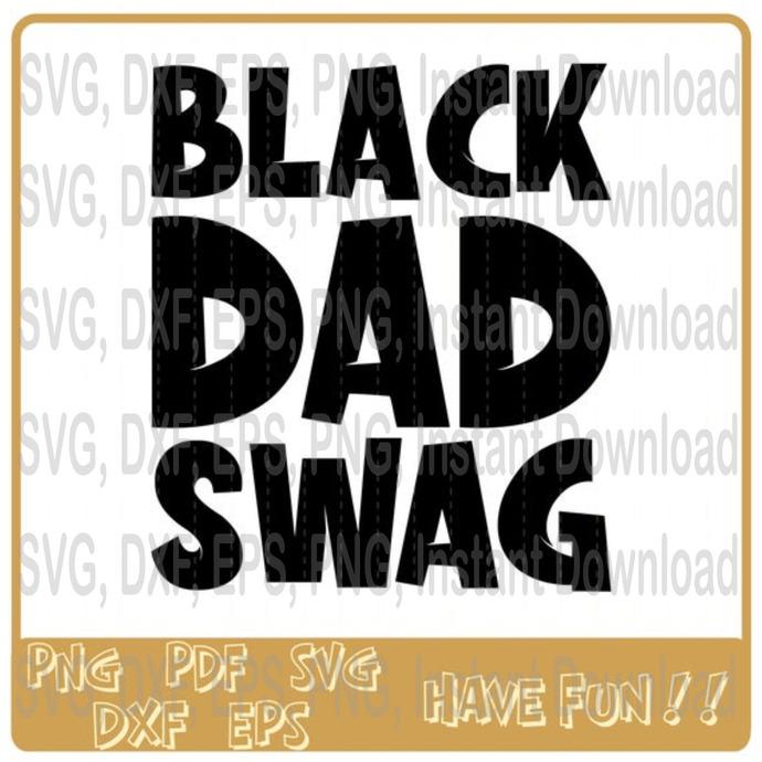 Black Dad Swag svg, Black Dad svg, Black Lives Matter svg, 3769479