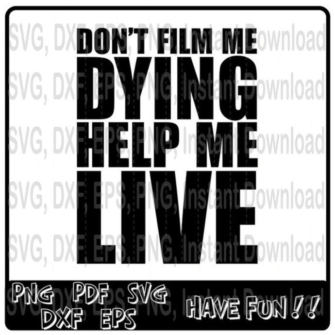 Don't film me dying, Help me live svg, Black lives matter svg, 7398632